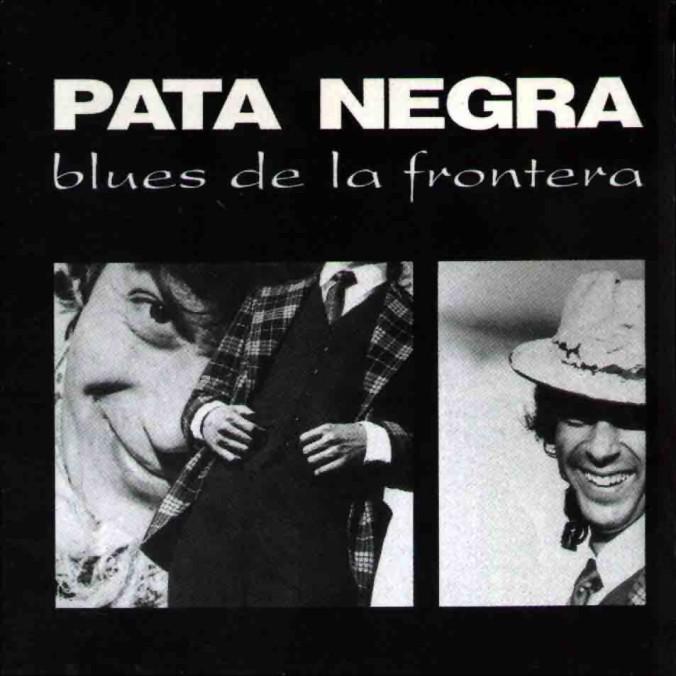 patanegra-bluesdelafrontera.jpg